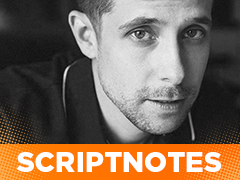 Justin Marks on Scriptnotes