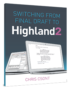 Switching from Final Draft to Highland 2